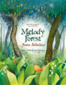 Melody Forest - with Jean Sibelius