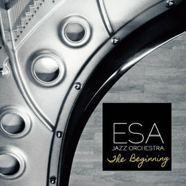 ESA JAZZ ORCHESTRA - The Beginning